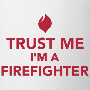 Trust me I'm a firefighter Bottles & Mugs - Contrast Coffee Mug