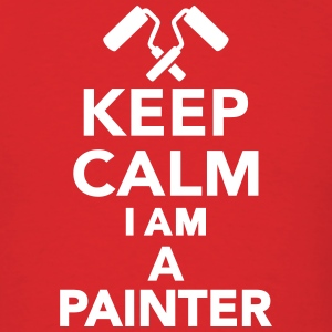 Keep calm I'm a Painter T-Shirts - Men's T-Shirt