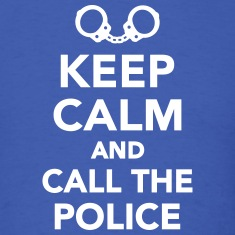 Keep calm call the Police T-Shirts