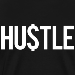 Hustle T-Shirts - Men's Premium T-Shirt