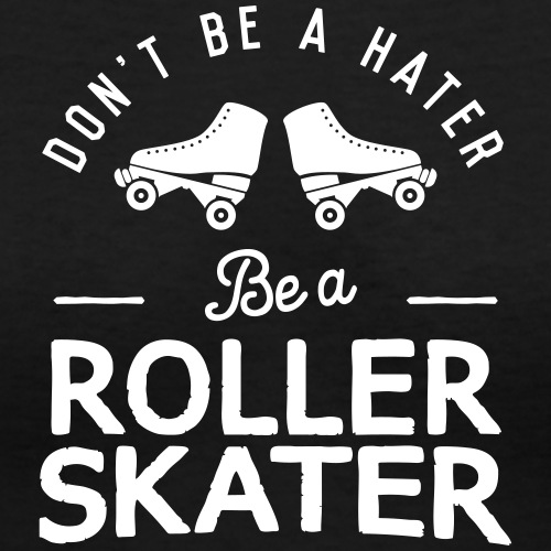 Skate Don't Hate