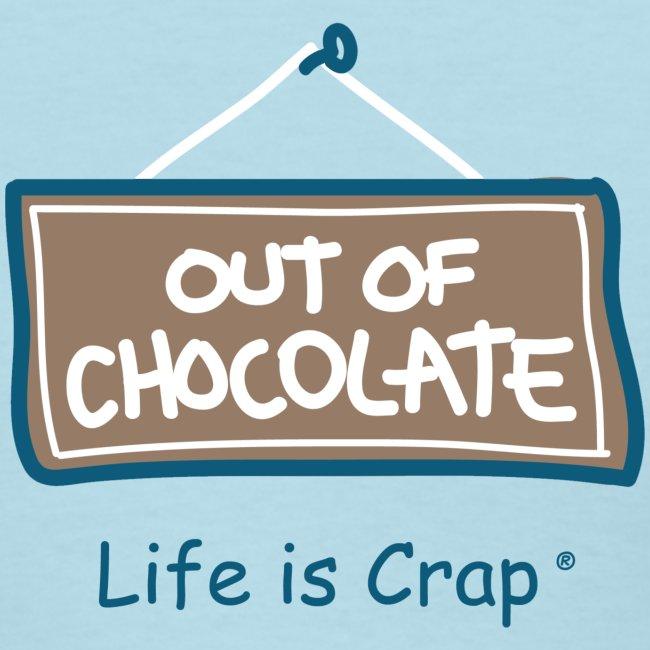 Out of Chocolate - Women's Standard Weight T-Shirt