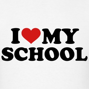 I love my School T-Shirts - Men's T-Shirt