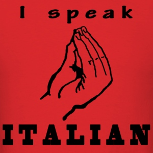 I speak Italian - Men's T-Shirt