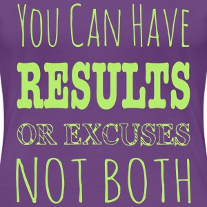 Results Or Excuses Not Both - Workout Inspiration Women's T-Shirts - Women's Premium T-Shirt