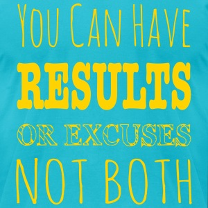 Results Or Excuses Not Both - Workout Inspiration T-Shirts - Men's T-Shirt by American Apparel