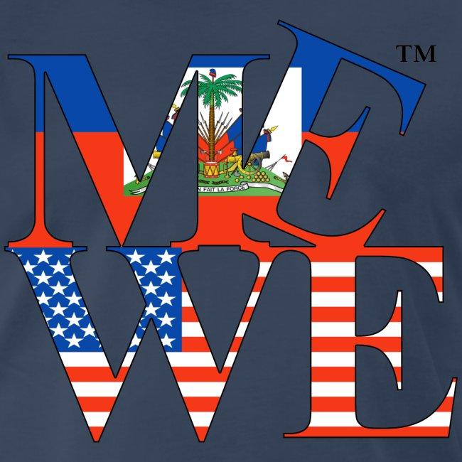 Me We Haitian Tee