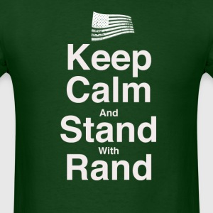 Keep Calm & Stand With Rand!  - Men's T-Shirt