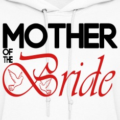 Mother Of The Bride Hoodies