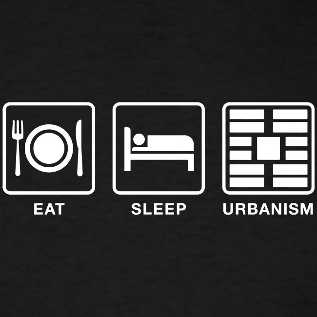 Eat Sleep Urbanism (WHT)