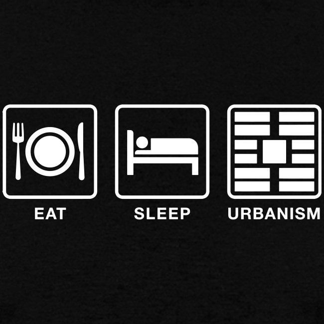 Eat Sleep Urbanism (WHT)