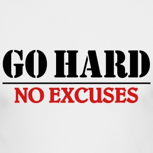 Go hard-no excuses Long Sleeve Shirts - Men's Long Sleeve T-Shirt by Next Level