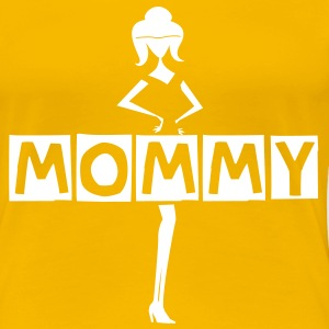 Mommy - Women's Premium T-Shirt