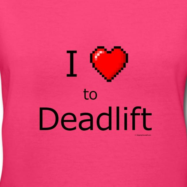 """I Love to Deadlift"" 8 bit retro heart"