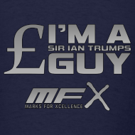 Design ~ MFX - Sir Ian Trumps Guy - Mens Shirt
