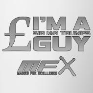 Design ~ MFX - Sir Ian Trumps Guy - Mug Of Knowledge