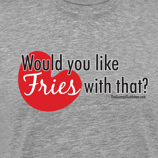 Fries With That - Black Text