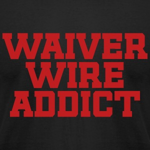 Waiver Wire Addict (Black & Red) - Men's T-Shirt by American Apparel
