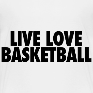Live Love Basketball Kids' Shirts - Kids' Premium T-Shirt