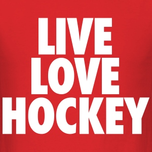 Live Love Hockey T-Shirts - Men's T-Shirt
