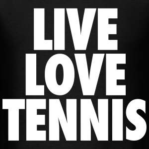 Live Love Tennis T-Shirts - Men's T-Shirt