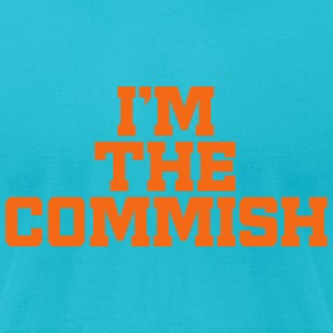 I'm The Commish (Turquoise & Orange) - Men's T-Shirt by American Apparel