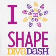 Design ~ I Love Shape Diva Dash T