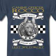 Design ~ K9 Rocco Memorial T Shirt. larger sizes.