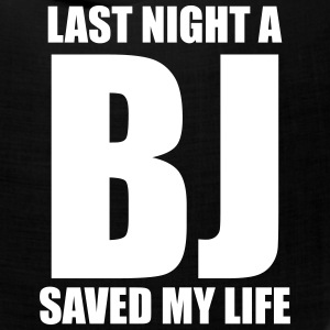 Last night a BJ saved my life - Bandana