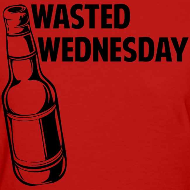 Wasted Wednesday Shirt