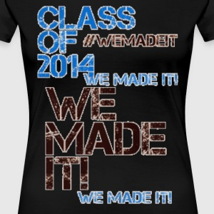 CLASS OF 2014 | WE MADE IT Women's T-Shirts - Women's Premium T-Shirt