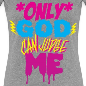 only god can judge me part two Women's T-Shirts - Women's Premium T-Shirt