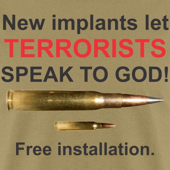 Terrorist Implant