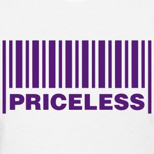 PRICELESS - Women's T-Shirt