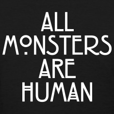 All monsters are human Women's T-Shirts