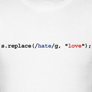 replace hate with love T-Shirts - Men's T-Shirt