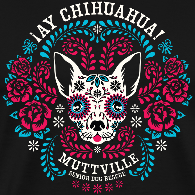 Muttville's AY CHIHUAHUA tee for men