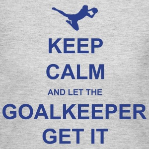 Keep Calm.. Goalkeep get it Long Sleeve Shirts - Women's Long Sleeve Jersey T-Shirt