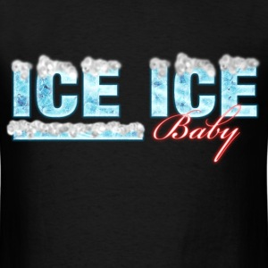 ICE ICE Baby T-Shirts - Men's T-Shirt