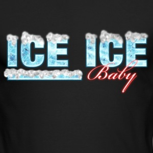 ICE ICE Baby Long Sleeve Shirts - Men's Long Sleeve T-Shirt by Next Level