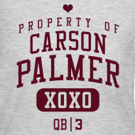 Design ~ PROPERTY OF Carson Palmer (QB #3) XOXO