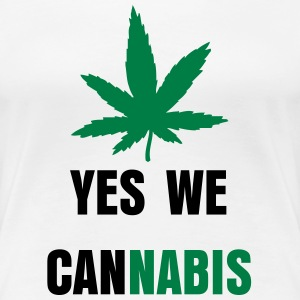 Yes we cannabis - Women's Premium T-Shirt