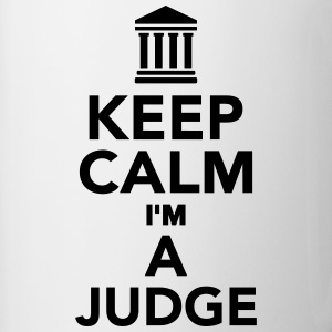 Keep calm I'm a Judge Bottles & Mugs - Contrast Coffee Mug
