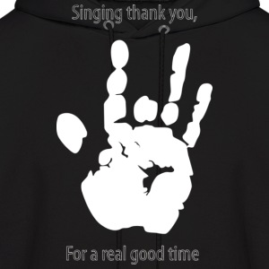 Thank you For a Real GOOD time - Men's Hoodie