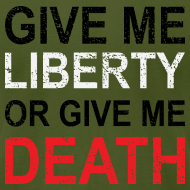 Design ~ Liberty Or Death