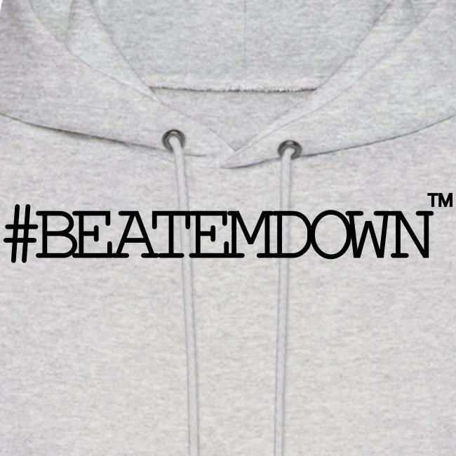 #BEATEMDOWN Hoodie