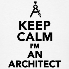 Keep calm I'm an Architect T-Shirts
