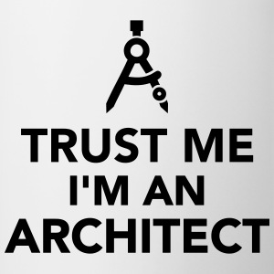 Trust me I'm an Architect Bottles & Mugs - Contrast Coffee Mug