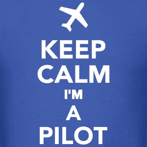 Keep calm I'm a Pilot T-Shirts - Men's T-Shirt