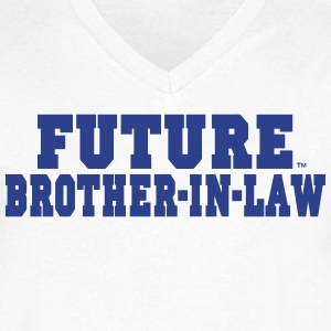 FUTURE BROTHER IN LAW T-Shirts - Men's V-Neck T-Shirt by Canvas